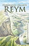 Darkkaeon Argavis Reym (German Edition)
