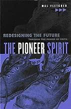 The Pioneer Spirit