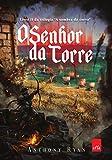 O Senhor da Torre (Em Portuguese do Brasil)
