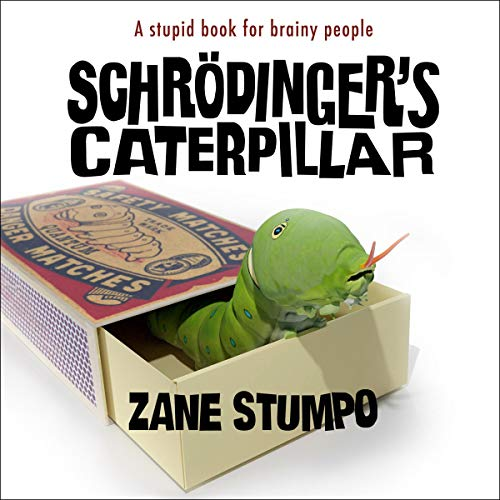 Schrödinger's Caterpillar cover art