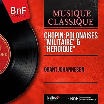 """Chopin: Polonaises """"Militaire"""" & """"Héroïque"""" (Mono Version)"""