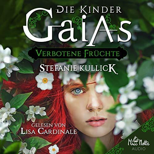 Verbotene Früchte     Die Kinder Gaias 1              Autor:                                                                                                                                 Stefanie Kullick                               Sprecher:                                                                                                                                 Lisa Cardinale                      Spieldauer: 9 Std. und 16 Min.     2 Bewertungen     Gesamt 5,0