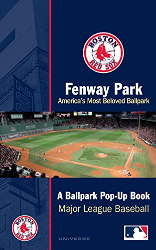 Fenway Park: America's Most Beloved Park: A Ballpark Pop-up Book