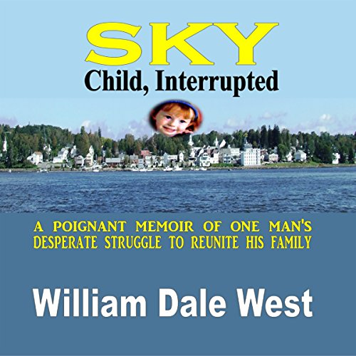 Sky: Child, Interrupted audiobook cover art