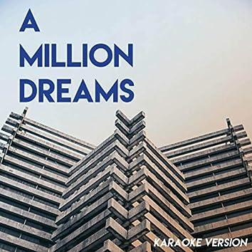 A Million Dreams (The Greatest Showman) (Karaoke Version)