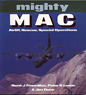 Mighty MAC: Airlift, Rescue, Special Operations (Osprey Colour Series)