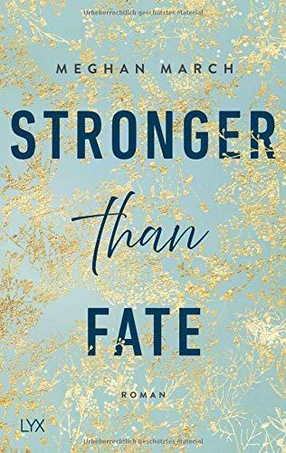 Buchseite und Rezensionen zu 'Stronger than Fate (Richer-than-Sin-Reihe, Band 3)' von Meghan March