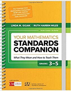 Your Mathematics Standards Companion, Grades 3-5: What They Mean and How to Teach Them (Corwin Mathematics Series)