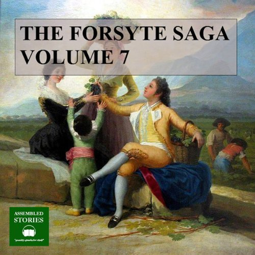 The Forsyte Saga, Volume 7 cover art