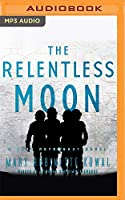 The Relentless Moon (Lady Astronaut)