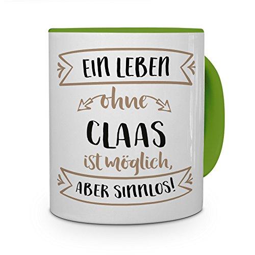 printplanet® Tasse mit Namen Claas - Motiv Sinnlos - Namenstasse, Kaffeebecher, Mug, Becher, Kaffeetasse - Farbe Grün