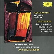 Igor Stravinsky: Symphony of Psalms/Lili Boulanger: Du fond de l'abime;Psalms 24 & 129; Vieille Priere bouddhique