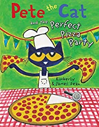 Pete the Cat and the Perfect Pizza Party by James Dean and Kimberly Dean