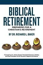 Biblical Retirement: Preparing for a Christian's Retirement
