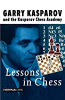 Lessons in Chess (Everyman Chess)