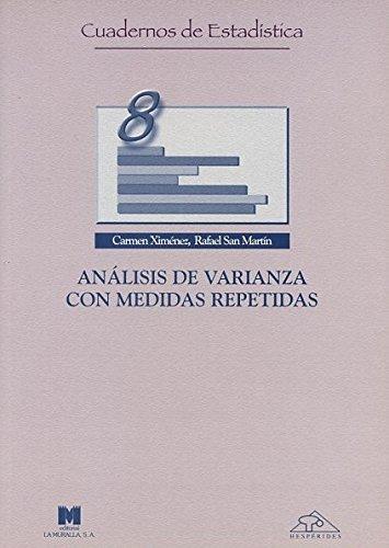 Análisis de varianza con medidas repetidas (Cuadernos de estadística)