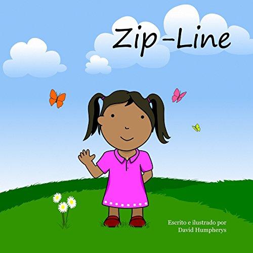 Zip-Line (spanish) (Spanish Edition)
