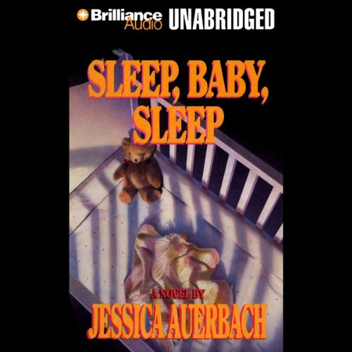 Sleep, Baby, Sleep audiobook cover art