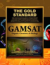 Gold Standard GAMSAT Organic Chemistry & Biology: GAMSAT Biological Sciences: Learn, Review, Practice