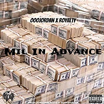 Mil in Advance (feat. Royalty)