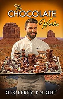 The Chocolate Works by [Geoffrey Knight]