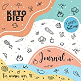 Keto Diet Journal for Women Over 40: 12 Month Challenge, Daily Meals & Weight Loss Tracker