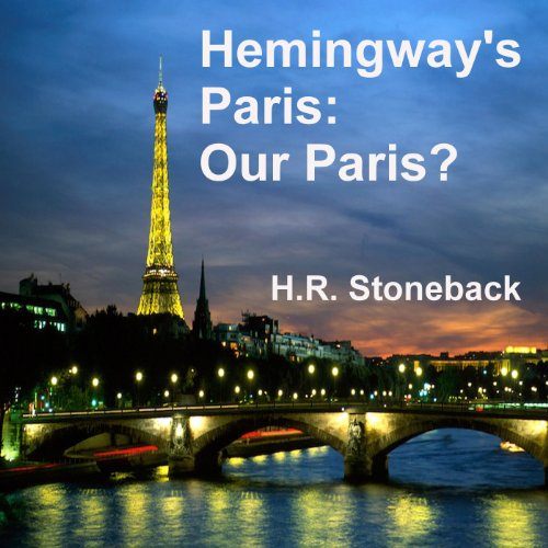 Hemingway's Paris: Our Paris? audiobook cover art