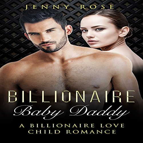 Billionaire Baby Daddy audiobook cover art