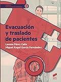 Evacuación y traslado de pacientes: 23 (Sanidad)...