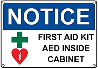 Weatherproof Plastic OSHA NOTICE First Aid Kit AED Inside Cabinet Sign with English Text and Symbol