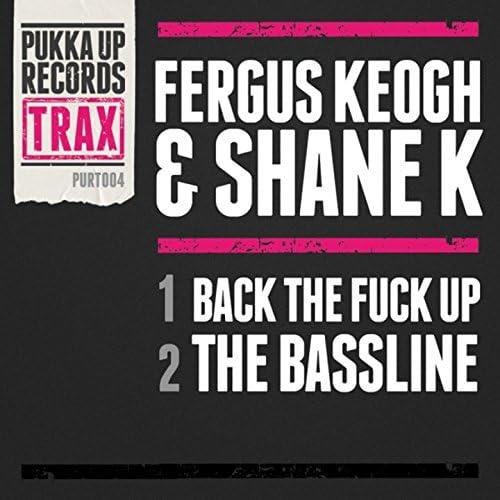Fergus Keogh & Shane K