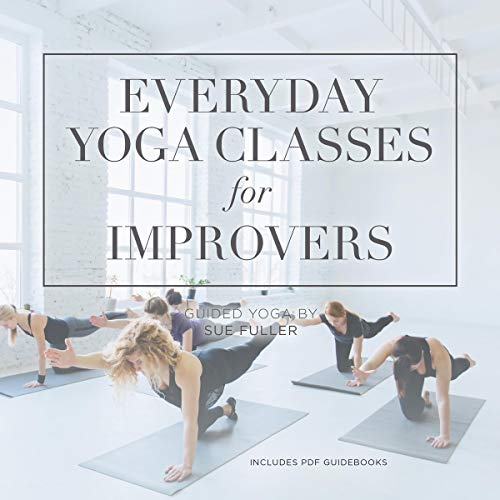 Everyday Yoga Classes for Improvers audiobook cover art