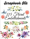 Scrapbook Kit - 115 Floral Embellishments: Ephemera Elements for Decoupage, Notebooks, Journaling or Scrapbooks. Watercolor Flowers Elements