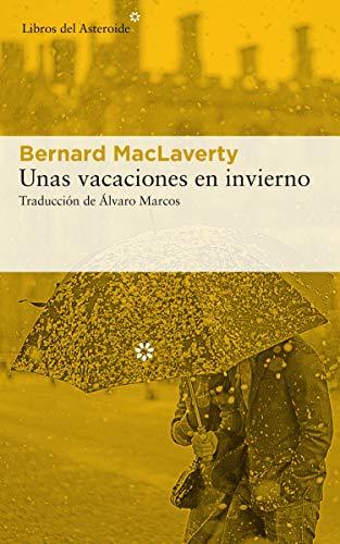 Unas vacaciones en invierno: 227 (Libros del Asteroide)