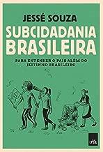 Subcidadania Brasileira (Em Portugues do Brasil)
