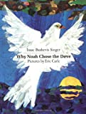 Why Noah Chose the Dove (Sunburst Book)