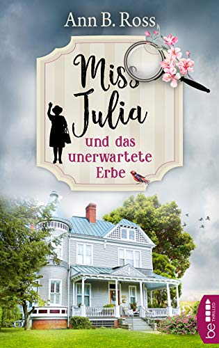 Miss Julia und das unerwartete Erbe (Ein Cosy Krimi mit Miss Julia 1)