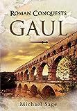 Roman Conquests: Gaul