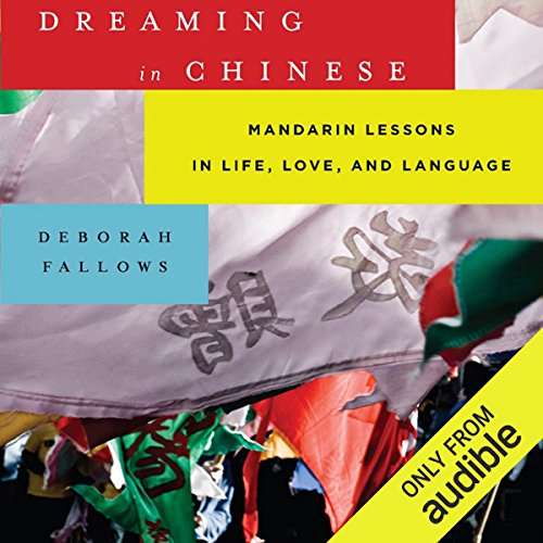 Dreaming in Chinese audiobook cover art