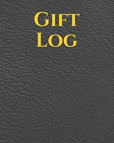 Gift Log: Gift Log Recorder Present Receipt | Keepsake Record for All Occasions: Birthdays, Wedding, Anniversary, Baby Shower, Bridal, Bridal Memory Book