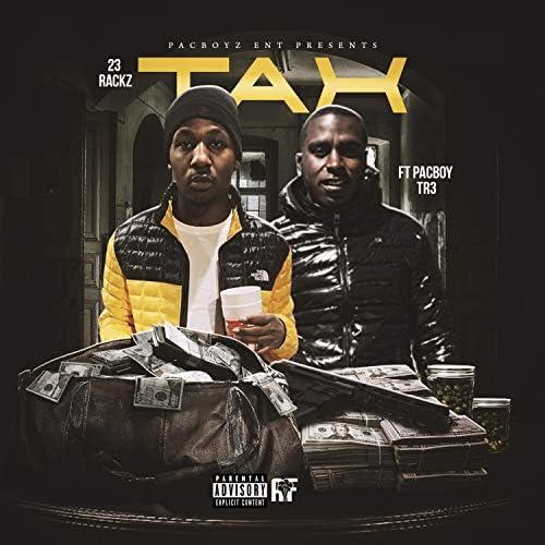 23 Rackz feat. Pacboy Tr3
