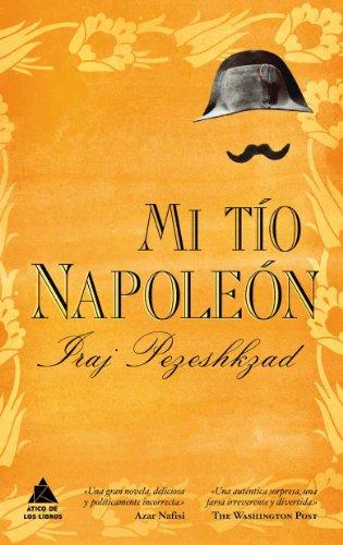 Mi tío Napoleón (Ático de los Libros)