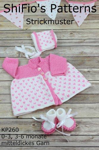 Stricklanleitung - KP260 -  Baby Ausgehkleidung, bestehend aus Jacke, Mütze und Schühchen, 5 Größen