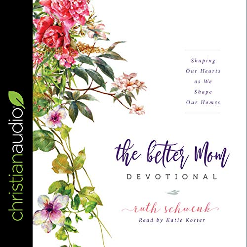 The Better Mom Devotional audiobook cover art