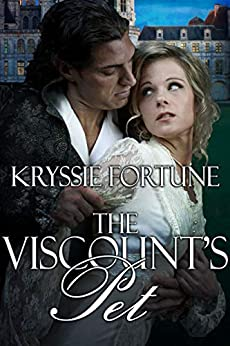 The Viscount's Pet by [Kryssie Fortune]