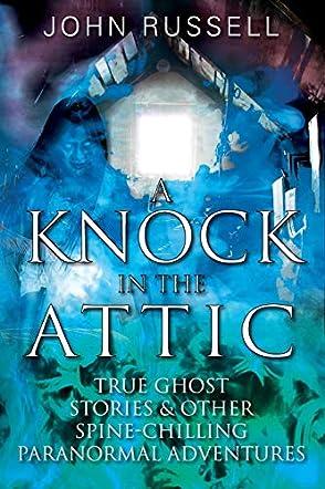 A Knock in the Attic