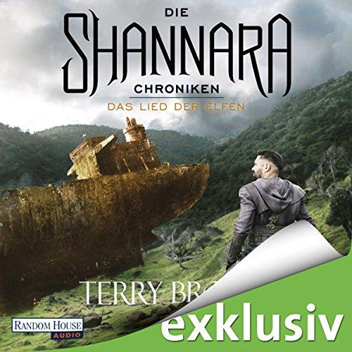 Das Lied der Elfen (Die Shannara-Chroniken 3) audiobook cover art