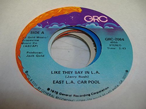 EAST L. A. CAR POOL 45 RPM Like They Say In L.A. / Linda Chicana