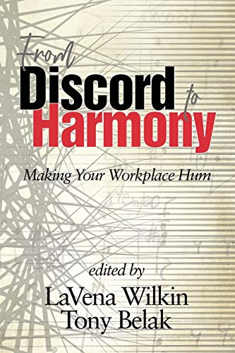From Discord to Harmony: Making Your Workplace Hum (NA)