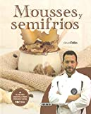 Mousses y Semifrios (El Rincón Del Paladar)...